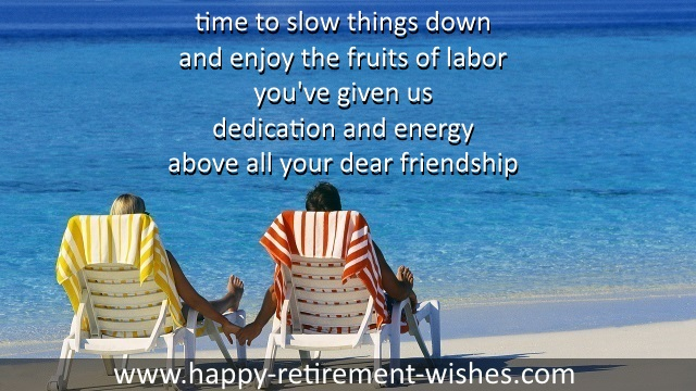 Quotes About Friendship And Retirement : Retirement wishes friend and best retiring quotes special